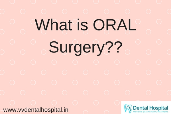 What is ORAL Surgery